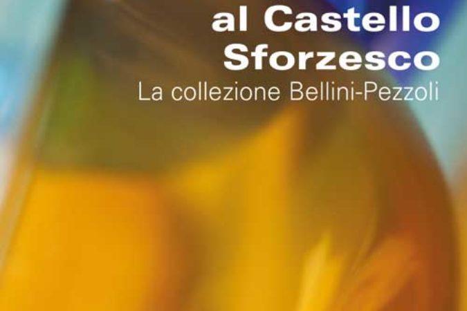 Castello Sforzesco- «Vetri contemporanei al Castello Sforzesco a Milano – La collezione Bellini-Pezzoli – Mostra permanente»